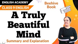 A Truly Beautiful Mind Class 9 English Beehive Chapter 4 Explanation