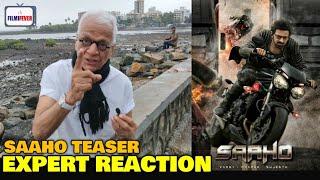 SAAHO Teaser | Lalu Makhija EXPERT REACTION | Baahubali Prabhas Sabka Baap | Shraddha Kapoor