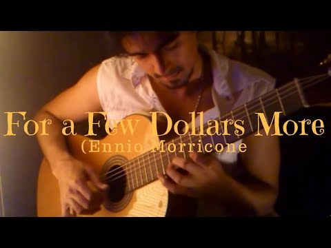 For a Few Dollars More Theme (Ennio Morricone) - Classical Guitar by Luciano Renan