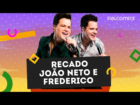 Recado João Neto e Frederico   Palco MP3