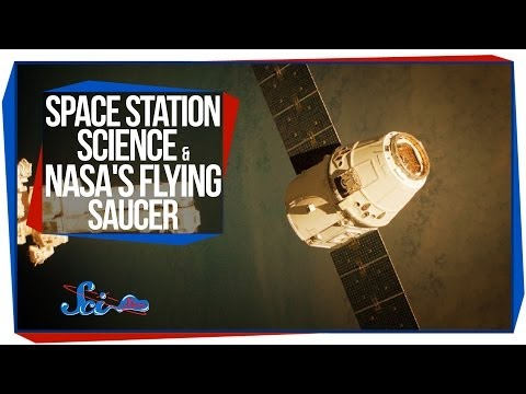 Space Station Science and NASA's Flying Saucer