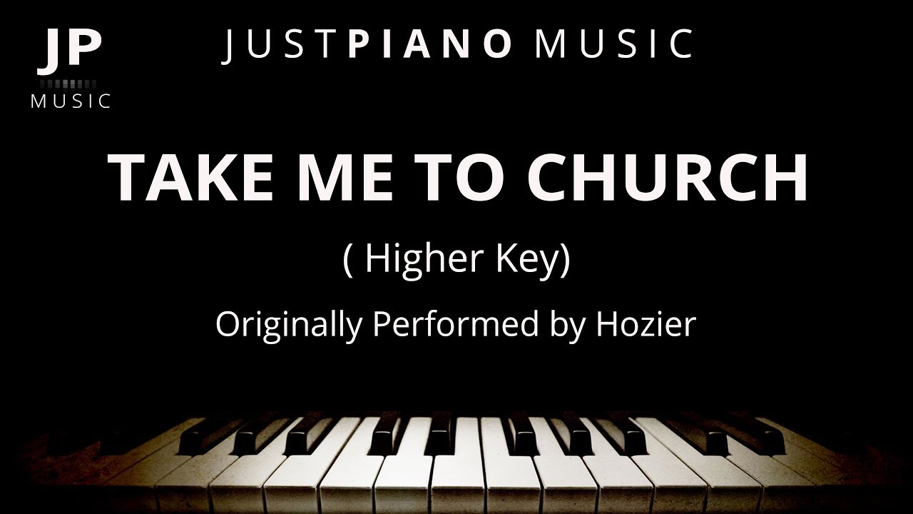 Take me to church by hozier female key piano accompaniment