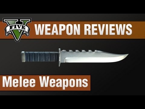 GTA 5 Weapon Reviews #1 - Melee Weapons