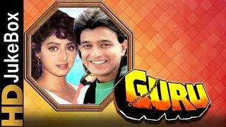 Guru 1989 | Full Video Songs Jukebox | Mithun Chakraborty, Sridevi, Nutan, Shakti Kapoor