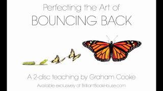 Perfecting The Art Of Bouncing Back with Graham Cooke.