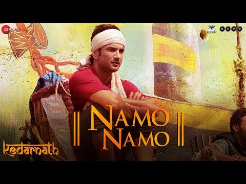 NAMO NAMO Lyrics and Video Song Kedarnath