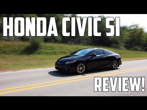 Honda Civic Si Review - Its A Bit Faster Than I Thought...