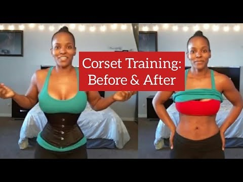 Corset Training Update (Before & After)