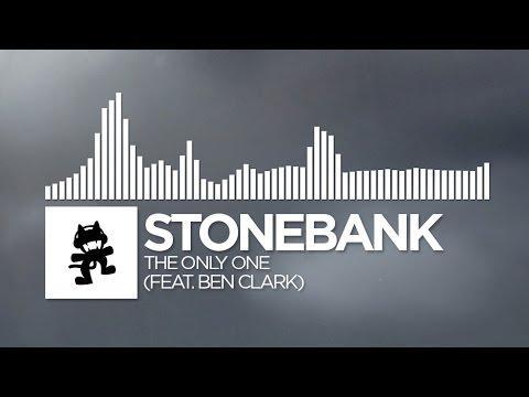 Stonebank - The Only One (feat. Ben Clark) [Monstercat Release]