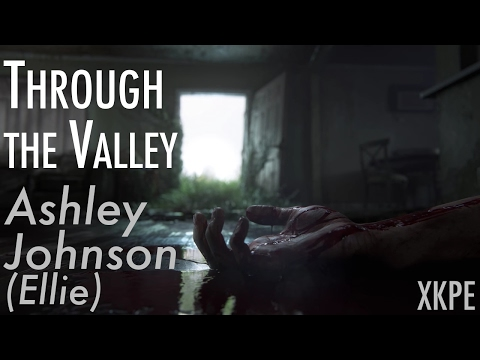Through the Valley - Ellie (Ashley Johnson) [Lyrics]