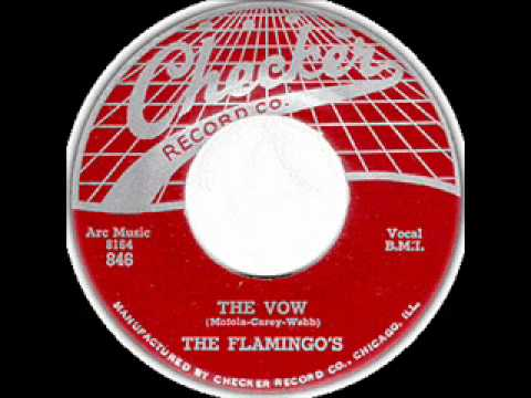 The Flamingos  The Vow  CHECKER  846