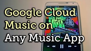 Play Your Google Music Library With Any Music Player App Android How To VideoMp4Mp3.Com