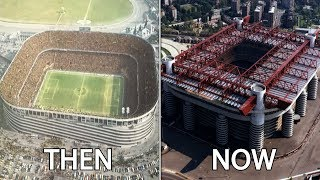 Serie A Stadiums Then & Now