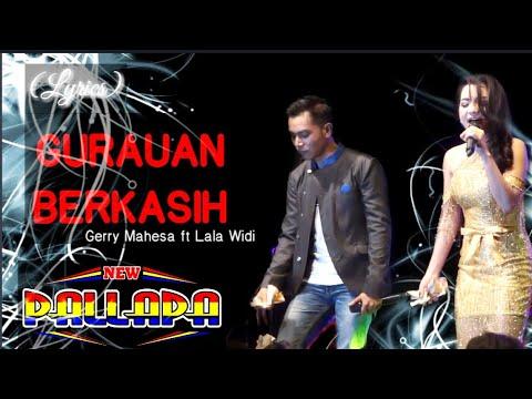 Download   Lagu GURAUAN BERKASIH - Gerry Mahesa ft Lala Widi NEW PALLAPA Gratis, download lagu terbaru