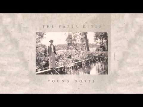 The Paper Kites - Kiss The Grass