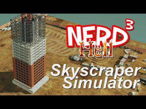 Nerd³'s Hell... Skyscraper Simulator