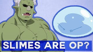 Slimes Are OP??? -That Time I Got Reincarnated as a Slime-