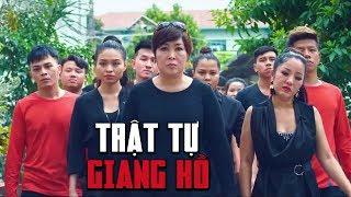 Phim Hài Chiếu Rạp 2019 - Trật Tự Giang Hồ | Hồng Vân, Minh Nhí, Xuân Nghị, Lê Lộc, Tuấn Dũng [FULL]