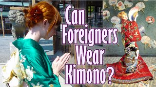 Can Foreigners wear Kimono? ?????????????????????