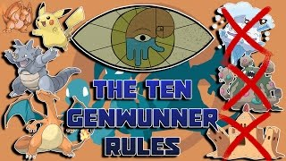 The Ten Rules of Being a Genwunner