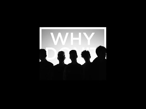 Why Don't We - Nobody Gotta Know