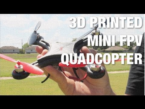 Zwcky's 3D Printed Mini FPV Quadcopter w/ MakerBot Replicator 2X Weighs 200g