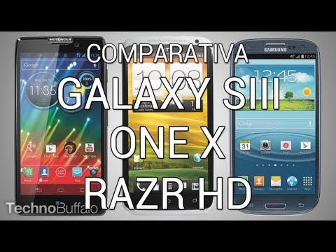 Comparativa. versus y análisis del Galaxy SIII. One X y RAZR HD