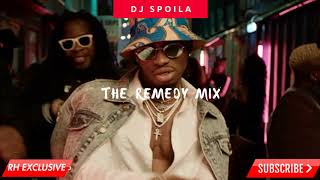 (76.9 MB) DJ SPOILA -  THE REMEDY MIX ( RH EXCLUSIVE) Mp3