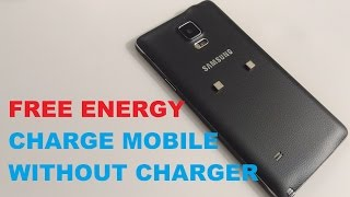 HOW TO MAKE GET FREE ENERGY POWER CHARGE YOUR MOBILE PHONE