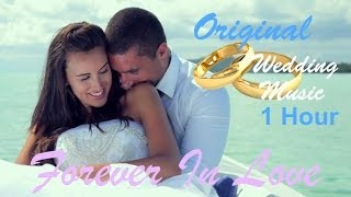 download lagu Wedding Music Instrumental Love Songs Playlist 2014: Forever In gratis