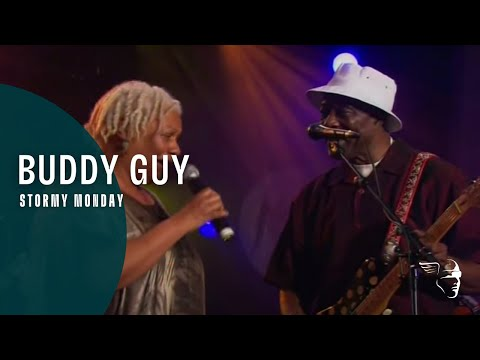 Buddy Guy - Stormy Monday (From