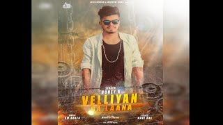 Velliyan Da Laana | (Full Song) | Honey K| New Punjabi Songs 2018 | Latest Punjabi Songs 2018