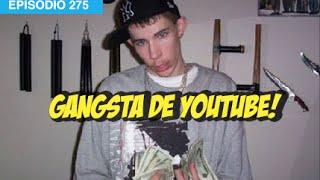 Gangsta de Youtube #whatdafaqshow