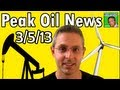 Peak Oil News:  3/5/13