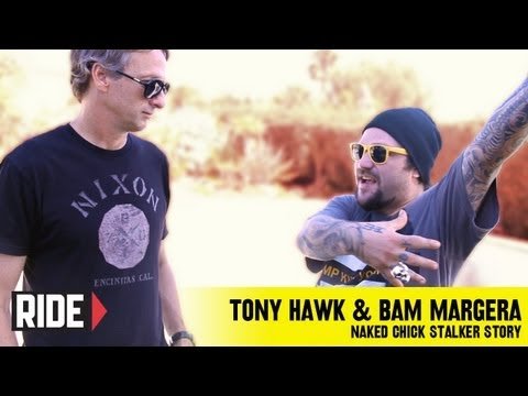 Bam Margera Tells Tony Hawk The Naked Stalker Chick Story