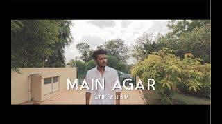 download lagu Main Agar - Tubelight  Atif Aslam  Pop gratis