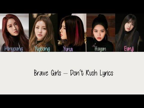 Brave Girls – Don't Rush [Hang & Rom Lyrics]