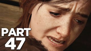 THE LAST OF US 2 Walkthrough Gameplay Part 47 - ABBY VS ELLIE (Last of Us Part 2)