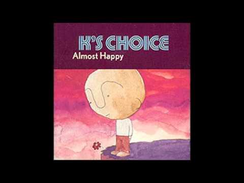 Ks Choice - Almost Happy