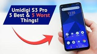 Umidigi S3 Pro - 5 Best and 5 Worst Things!