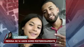 Caso Sabriny: Jovem sai escondida da casa da avó e desaparece