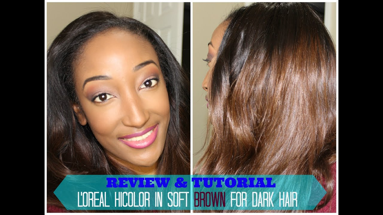 L Oreal Hicolor Soft Brown Tutorial And Review 30day