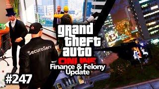 GTA V Online #247 PC • Finance & Felony Update: Die Chaostruppe