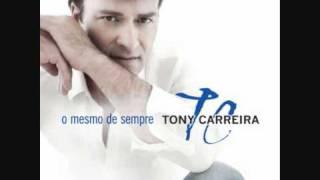 Vídeo 38 de Tony Carreira