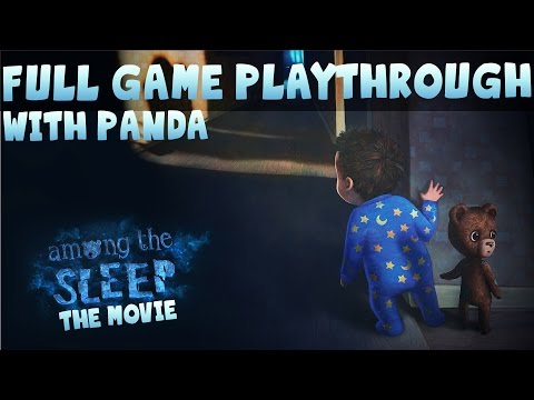 Among the Sleep: The Movie with YOGSCAST Panda [Full Walkthrough]