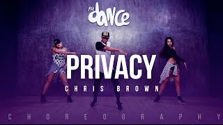 Privacy - Chris Brown (Choreography) FitDance Life