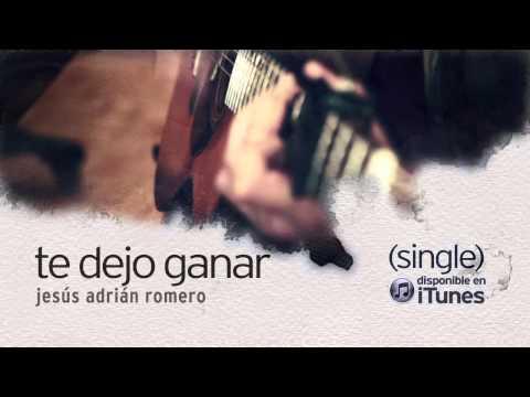Jesus Adrian Romero - #soplandovida ➤ Te Dejo Ganar video