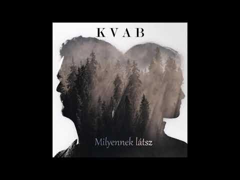 Kvab - Milyennek látsz (full album)