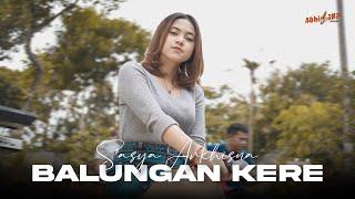 Download lagu SASYA ARKHISNA - BALUNGAN KERE ( )