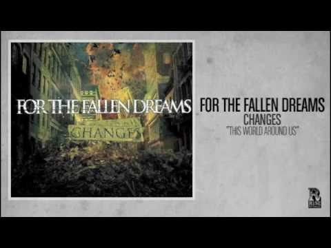 For The Fallen Dreams - This World Around Us